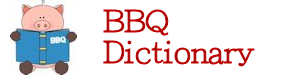 BBQ Dictionary